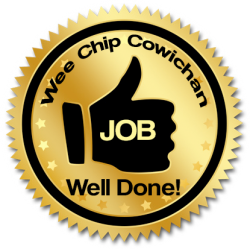 Wee Chip Cowichan Job Well Done 250-715-7365