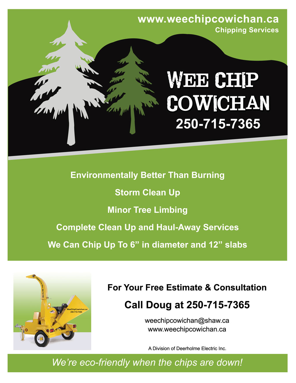 Wee Chip Cowichan - Look for our posters in Cobble Hill, Duncan, Chemainus, Ladysmith & Nanaimo!